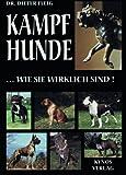 Kampfhunde...wie sie wirklich sind: Print on Demand- Ausgabe (DIN A 4- Format, weicher...